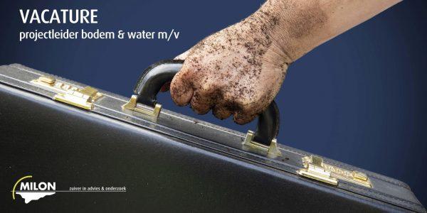 MILON Zoekt Projectleider Bodem En Water